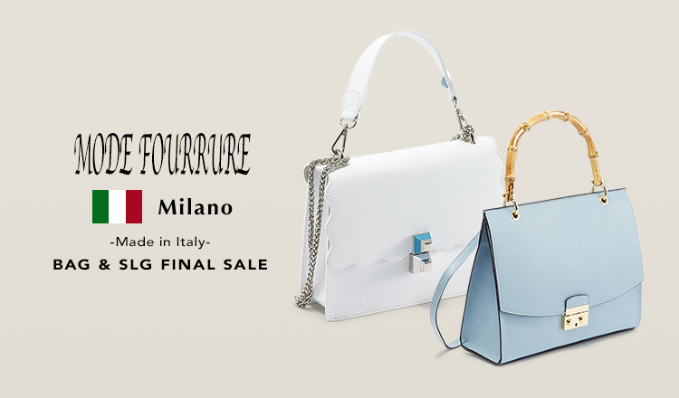 MODE FOURRURE -Made in Italy- BAG&SLG FINAL SALE