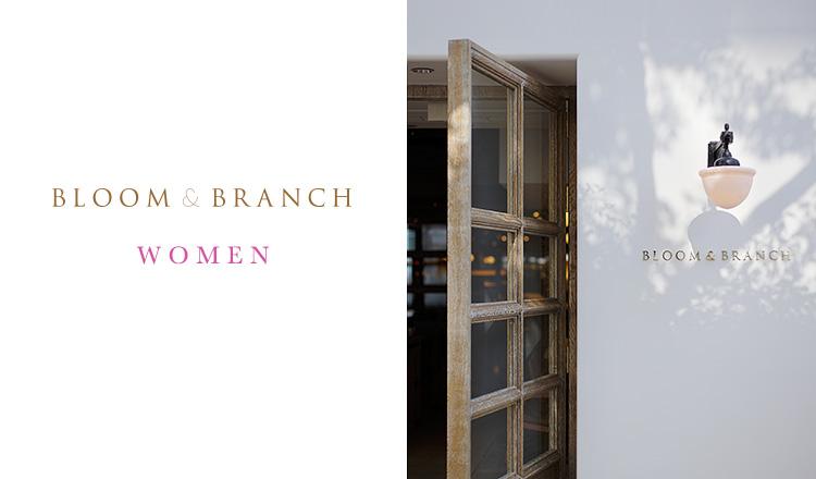 BLOOM & BRANCH WOMEN