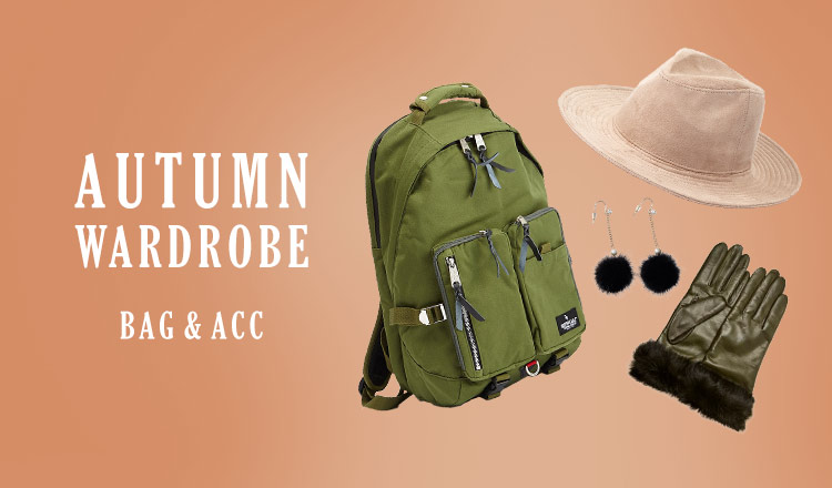 AUTUMN WARDROBE -BAG&ACC-