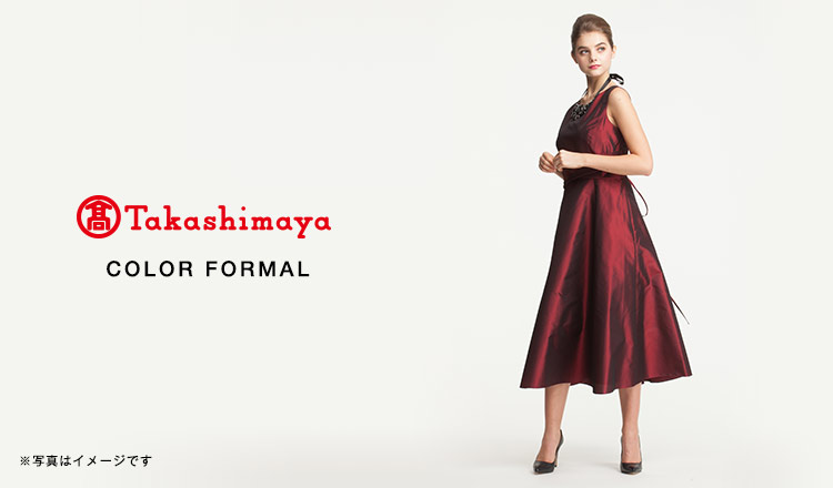 TAKASHIMAYA COLOR FORMAL