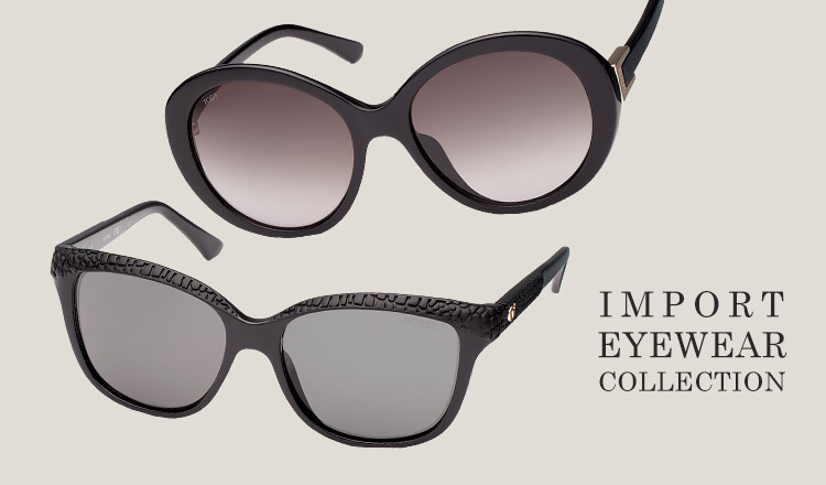 IMPORT EYEWEAR COLLECTION