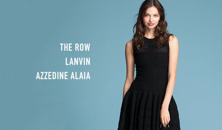 THE ROW/LANVIN/AZZEDINE ALAIA