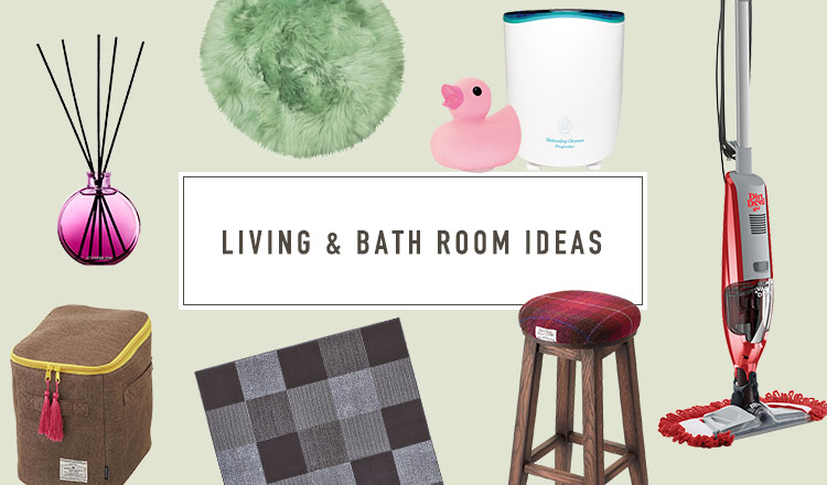 LIVING & BATH ROOM IDEAS
