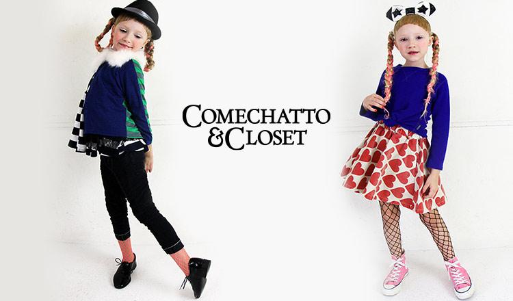 COMECHATTO & CLOSET GIRL/BABY