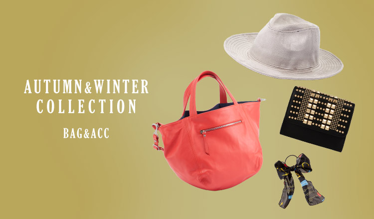 AUTUMN&WINTER COLLECTION -BAG&ACC-