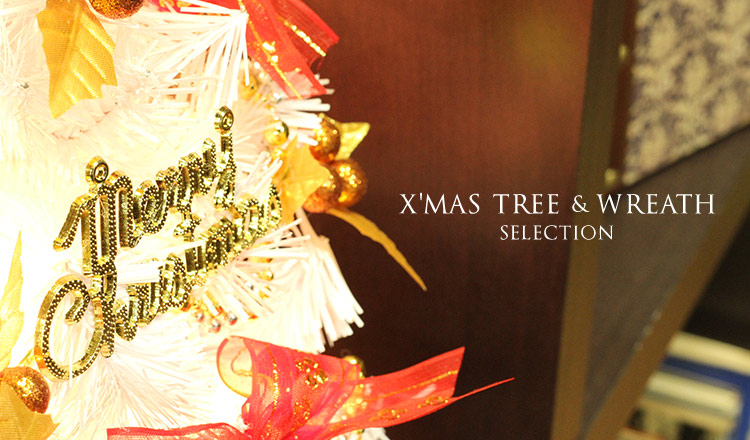 X'MAS TREE&WREATH SELECTION