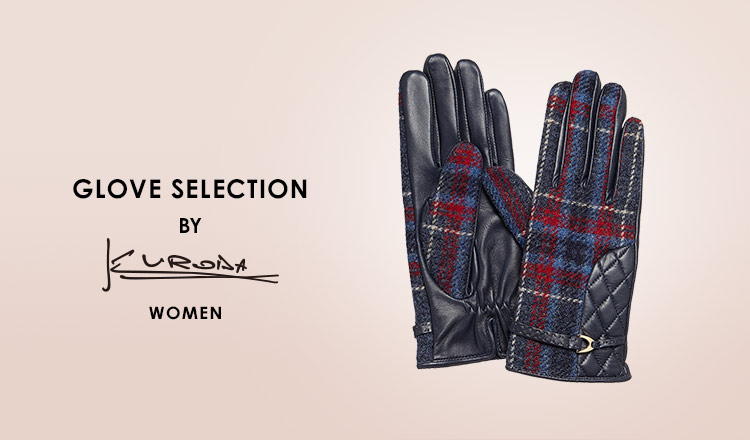 GLOVE SELECTION by KURODA WOMEN