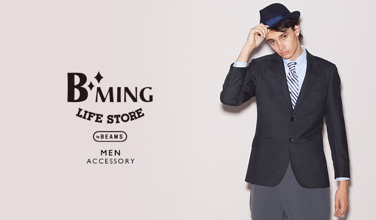 B:MING LIFE STORE by BEAMS MEN -ACCESSORY-