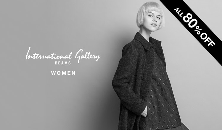 INTERNATIONAL GALLERY BEAMS WOMEN -ALL80%OFF-