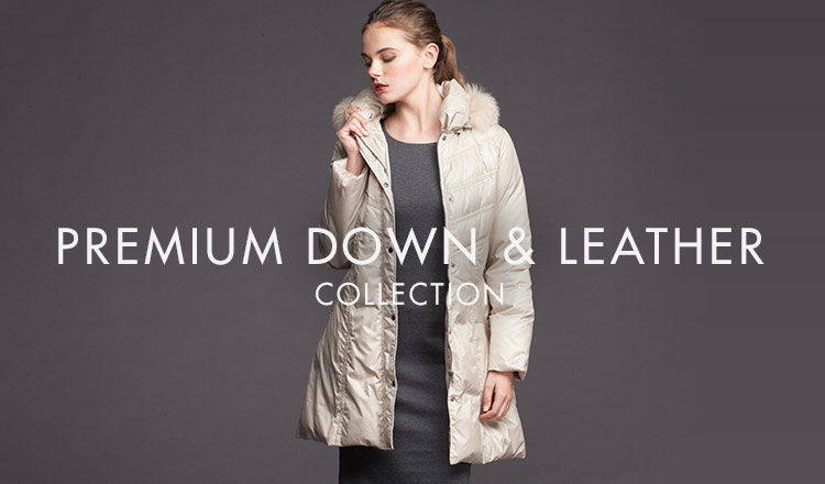 PREMIUM DOWN & LEATHER  COLLECTION