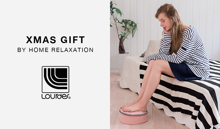 XMAS GIFT BY HOME RELAXATION - LOURDES