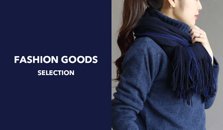 FASHION GOODS SELECTION