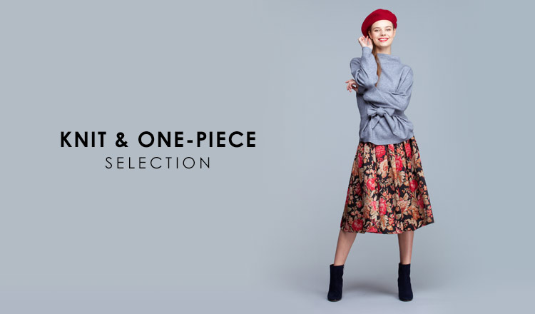 KNIT & ONE-PIECE SELECTION