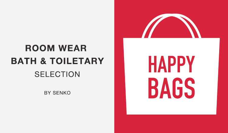 ROOM WEAR, BATH & TOILETARY SELECTION BY SENKO_HAPPY BAG