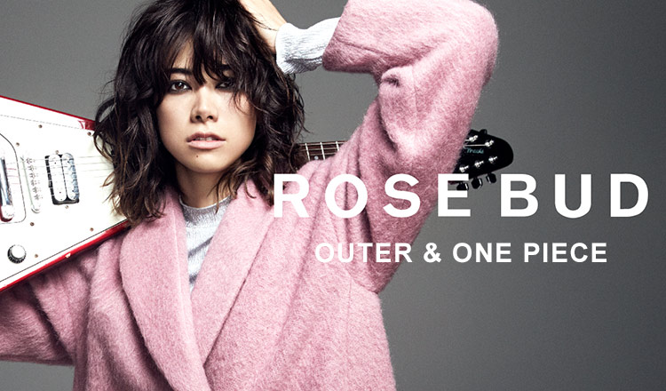 ROSE BUD -OUTER & ONE PIECE-
