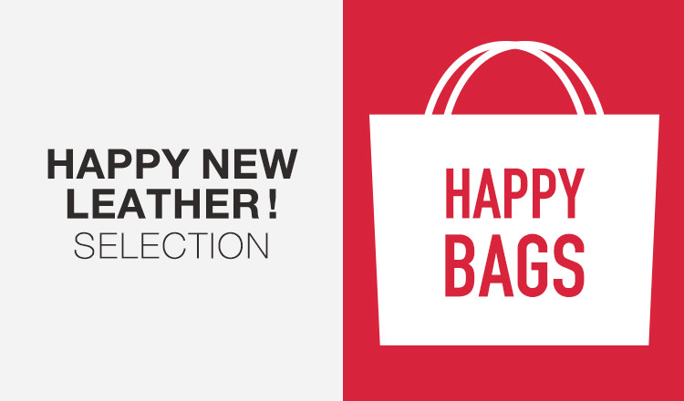 HAPPY NEW LEATHER! SELECTION_HAPPY BAG
