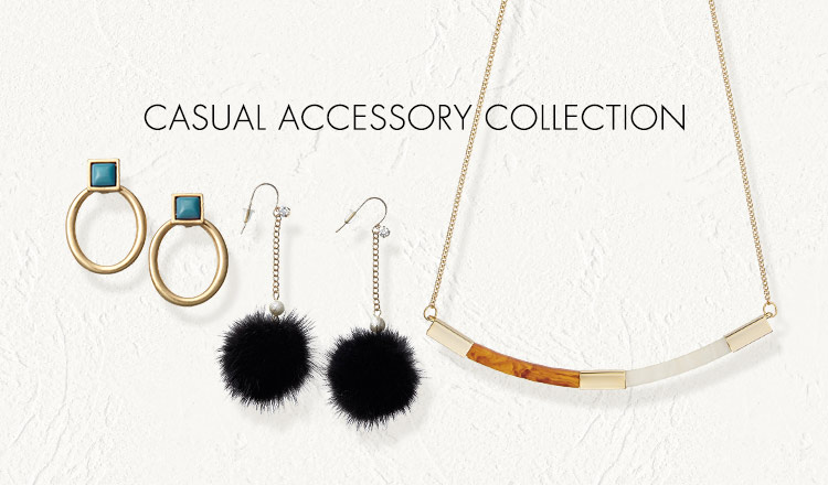 CASUAL ACCESSORY COLLECTION