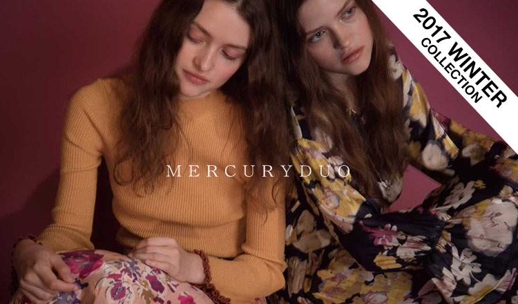 MERCURYDUO -2017 WINTER COLLECTION-