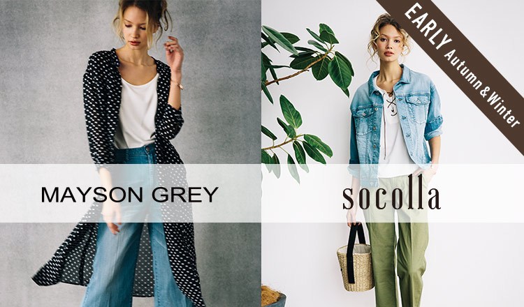 MAYSON GREY/SOCOLLA_EARLY AUTUMN&WINTER