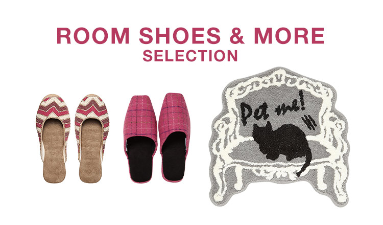 ROOM SHOES & MORE SELECTION