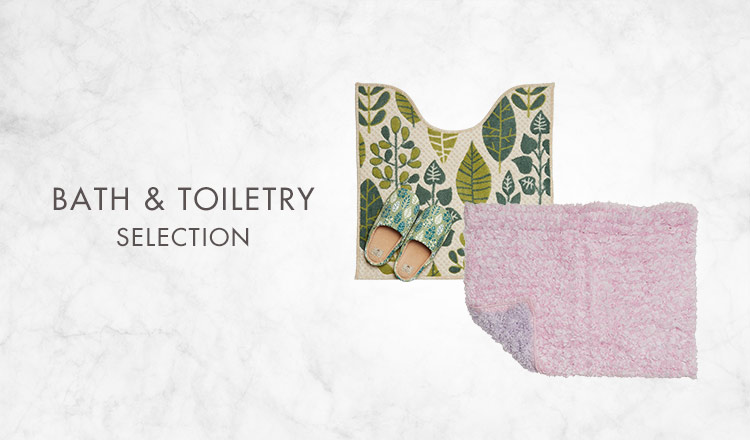 BATH & TOILETRY SELECTION