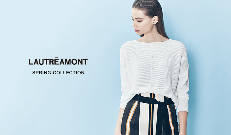 LAUTREAMONT -SPRING COLLECTION-