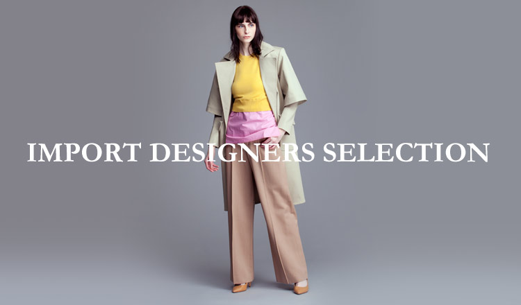 IMPORT DESIGNERS SELECTION