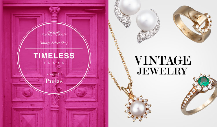 VINTAGE JEWELRY SELECT by TIMELESS TOKYO