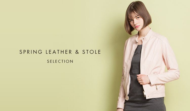 SPRING LEATHER & STOLE SELECTION