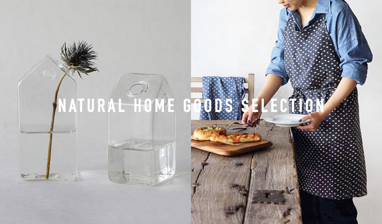 NATURAL HOME GOODS SELECTION