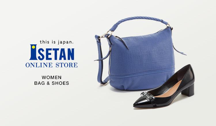 ISETAN WOMEN -BAG&SHOES-