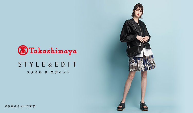 TAKASHIMAYA STYLE&EDIT