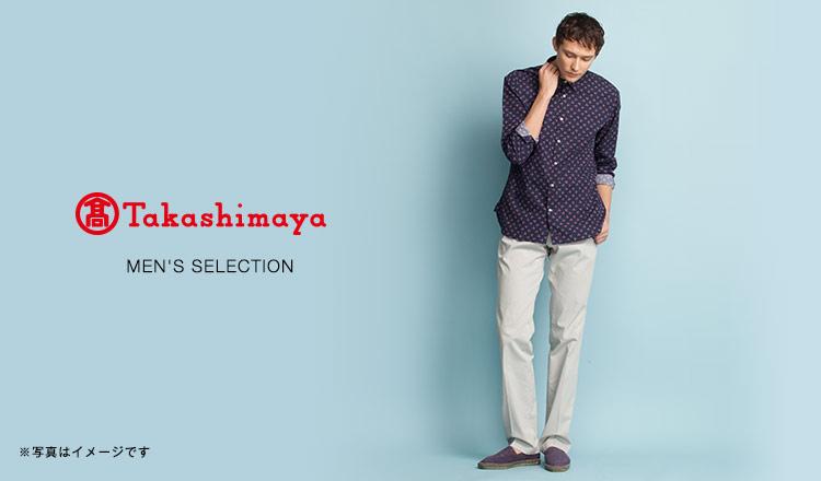 TAKASHIMAYA MEN'S SELECTION