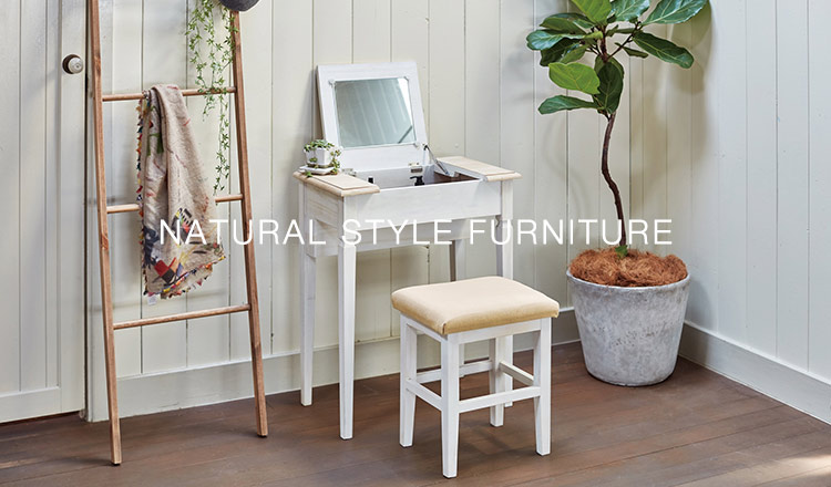 NATURAL STYLE FURNITURE