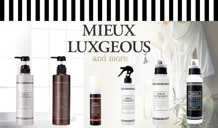 MIEUX LUXGEOUS(ミューラグジャス)