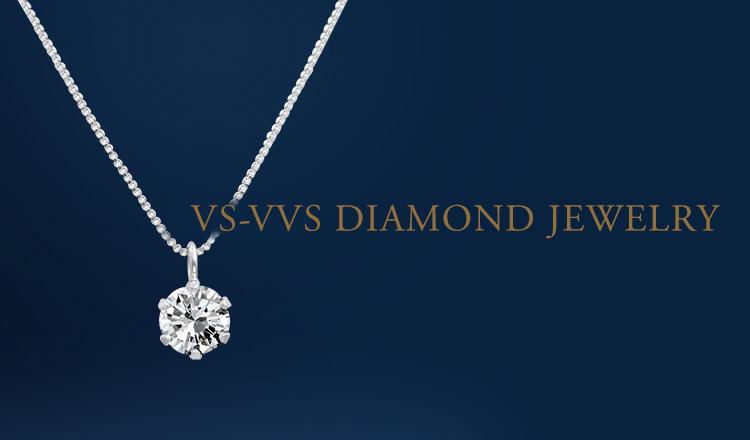 VS-VVS DIAMOND JEWELRY