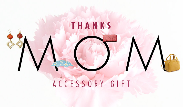 THANKS MOM !!_ACCESSORY
