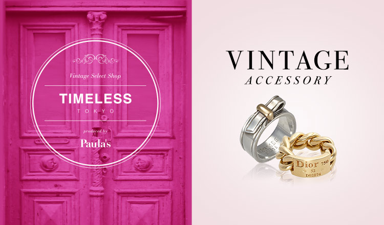 TIMELESS TOKYO -VINTAGE ACCESSORY-