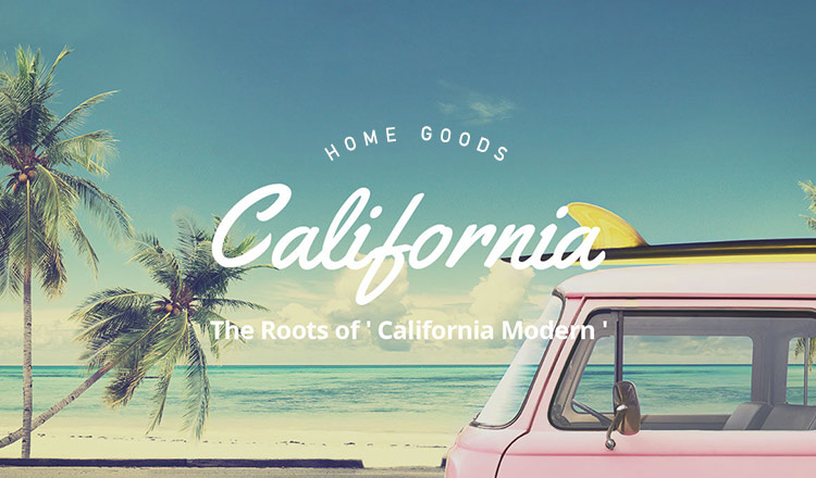 CALIFORNIA STYLE COLLECTION