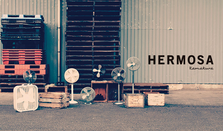 HERMOSA kamakura -THE LIFE & TOOLS