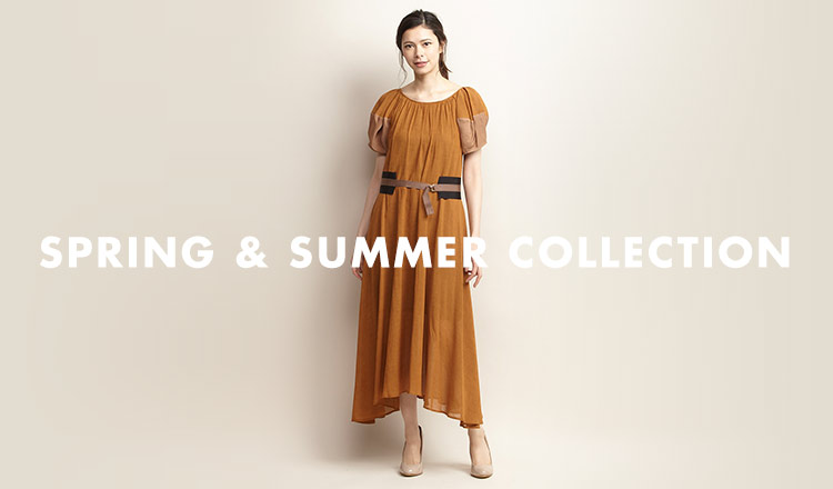 SPRING & SUMMER COLLECTION