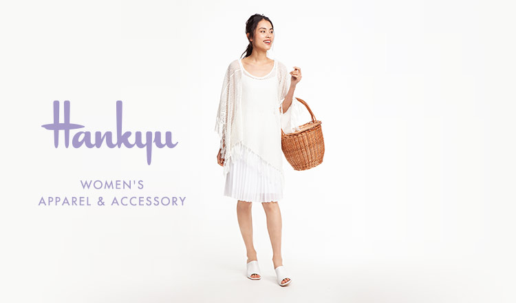 HANKYU WOMEN'S APPAREL & ACCESSORY