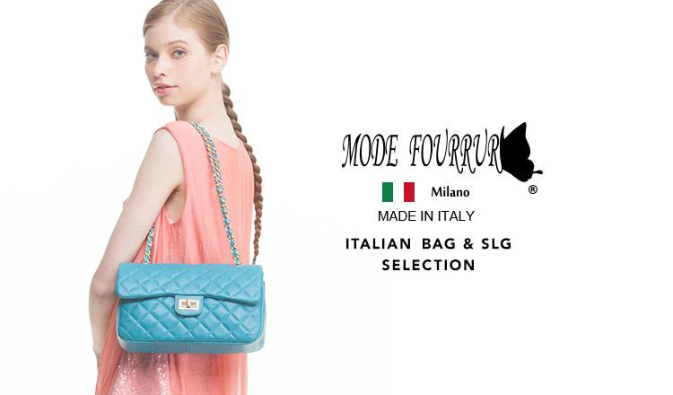 MODE FOURRURE -ITALIAN BAG & SLG SELECTION-