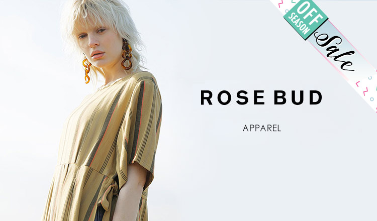 ROSE BUD_OFF SEASON ITEM_APPAREL