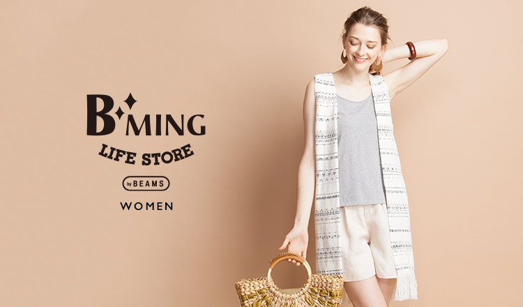 B:MING LIFE STORE by BEAMS WOMEN
