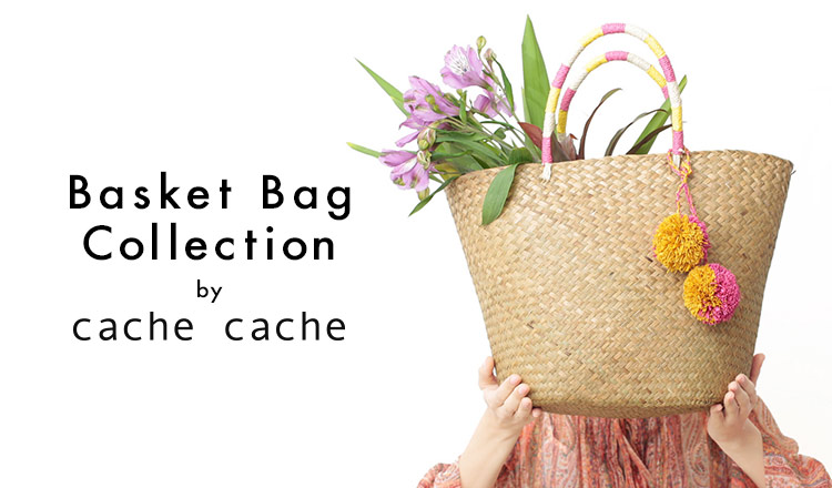 BASKET BAG COLLECTION BY CACHE CACHE