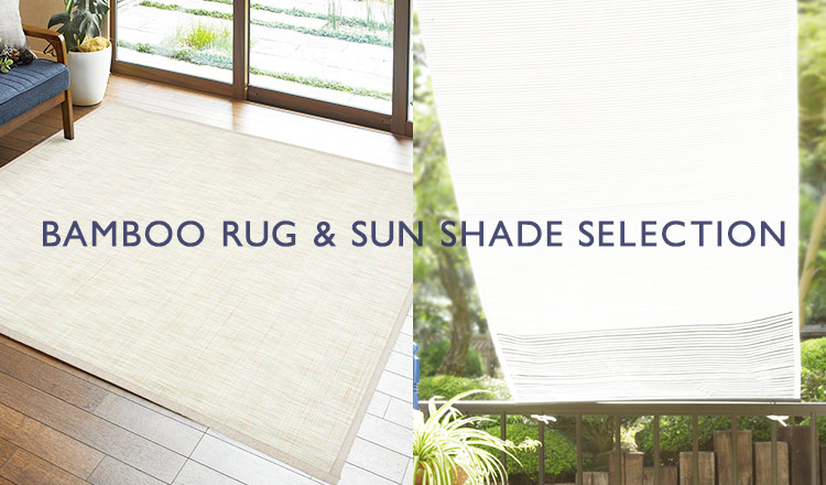 BAMBOO RUG & SUN SHADE SELECTION