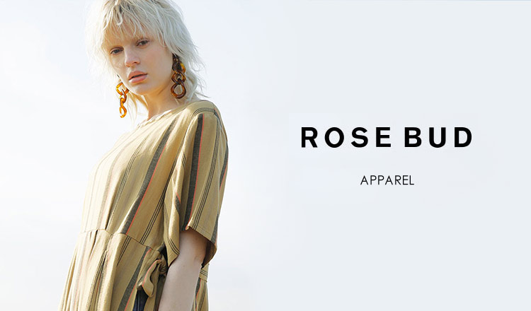 ROSE BUD -APPAREL-