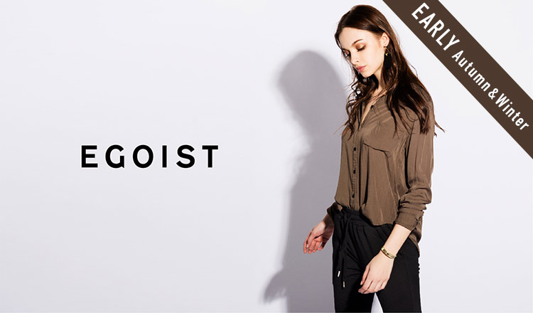 EGOIST_EARLY AUTUMN & WINTER_APPAREL
