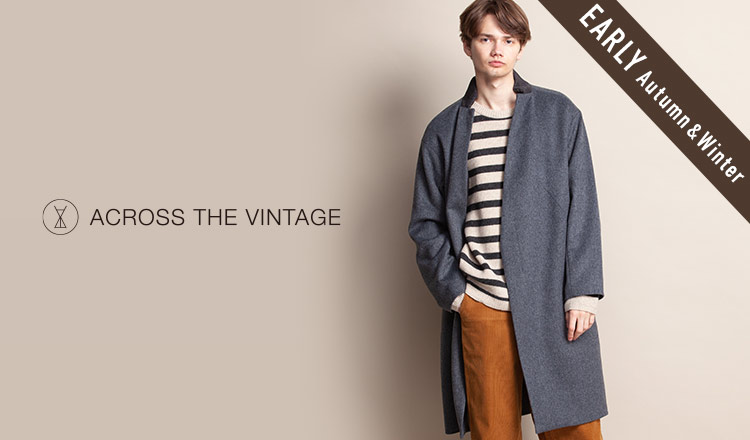 ACROSS THE VINTAGE MEN_EARLY AUTUMN&WINTER